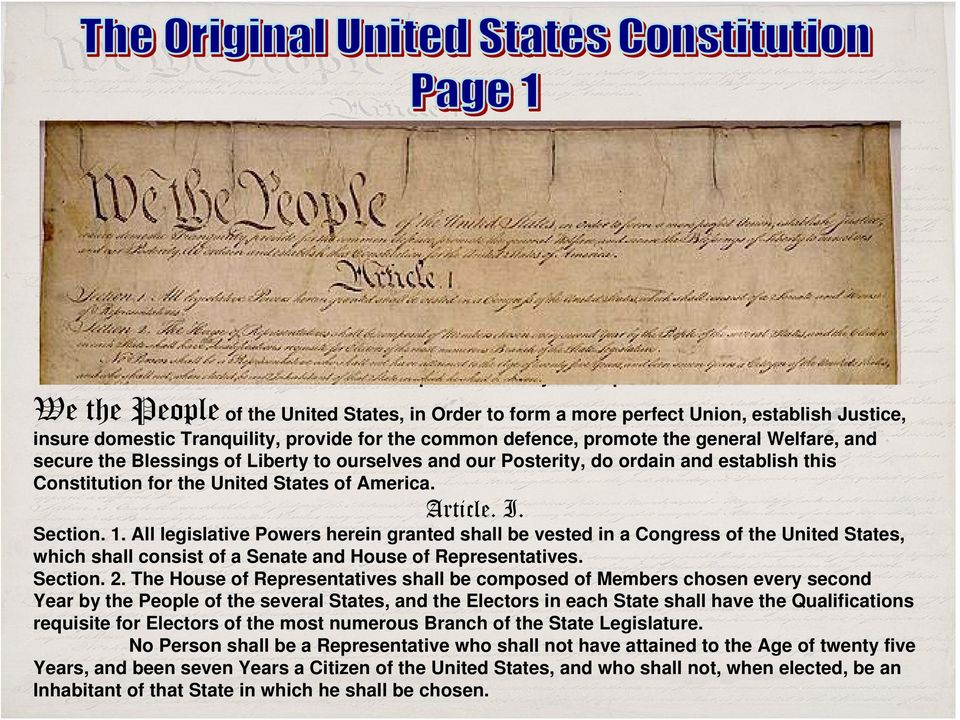 Blessings of Liberty to ourselves and our Posterity, do ordain and establish this Constitution for the United States of America. Article. I. Section. 1.