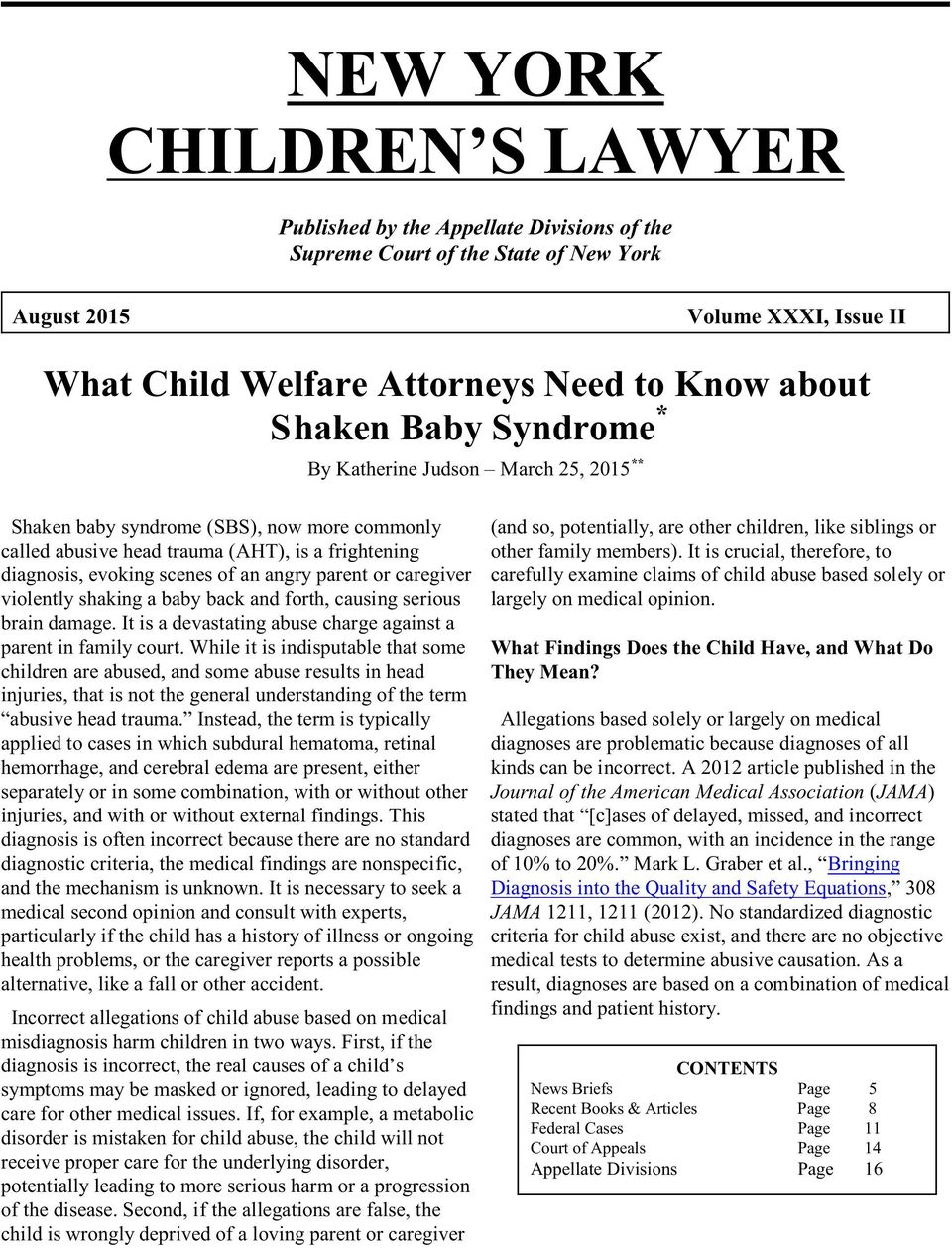caregiver violently shaking a baby back and forth, causing serious brain damage. It is a devastating abuse charge against a parent in family court.