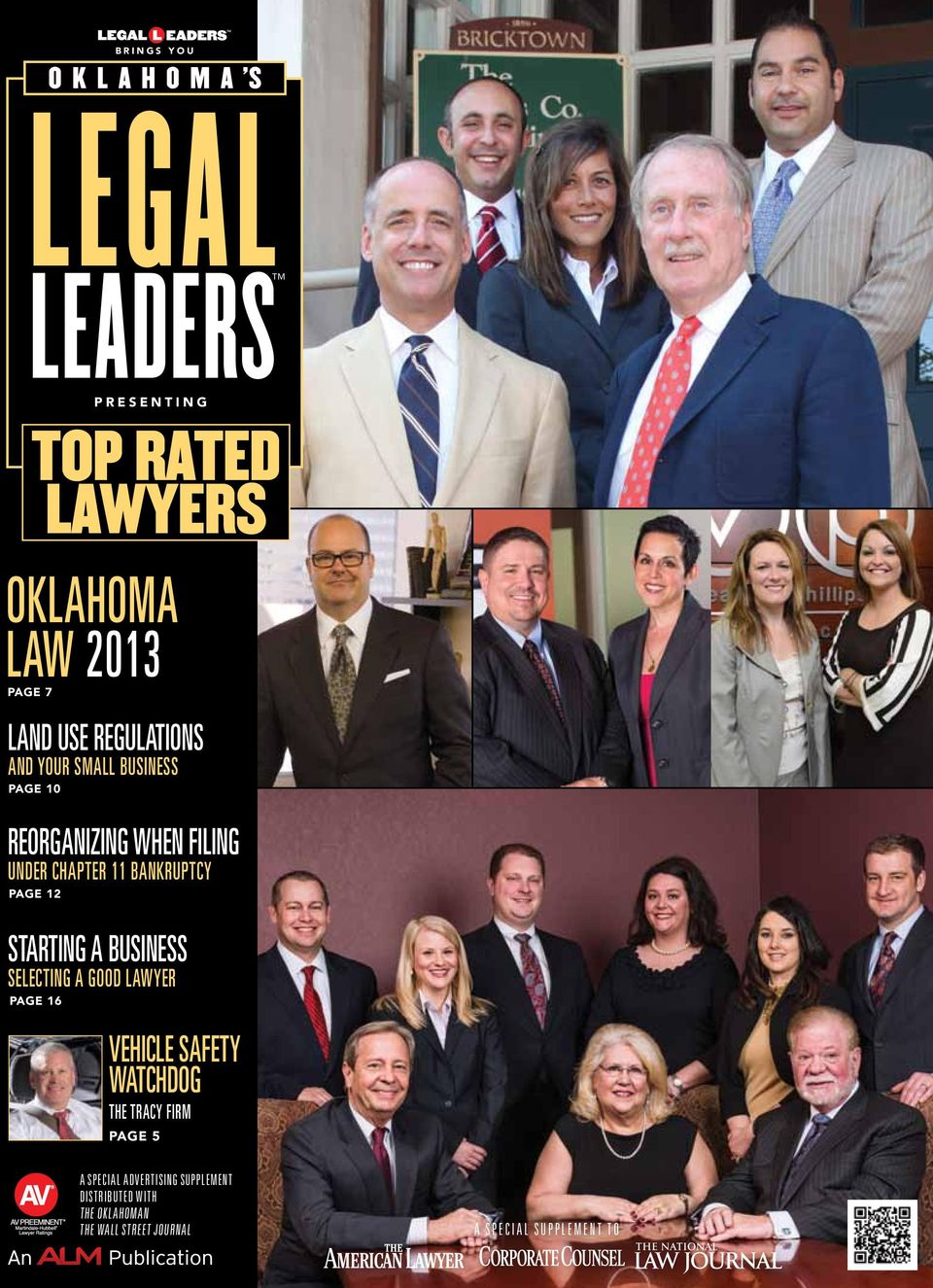 PAGE 12 STARTING A BUSINESS SELECTING A GOOD LAWYER PAGE 16 VEHICLE SAFETY WATCHDOG THE TRACY FIRM PAGE