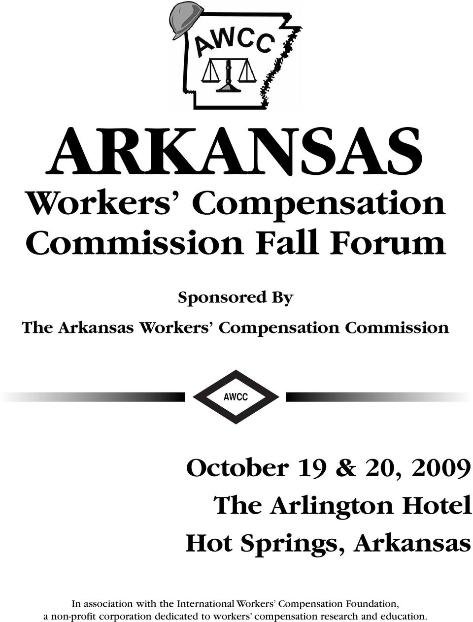 Springs, Arkansas In association with the International Workers Compensation