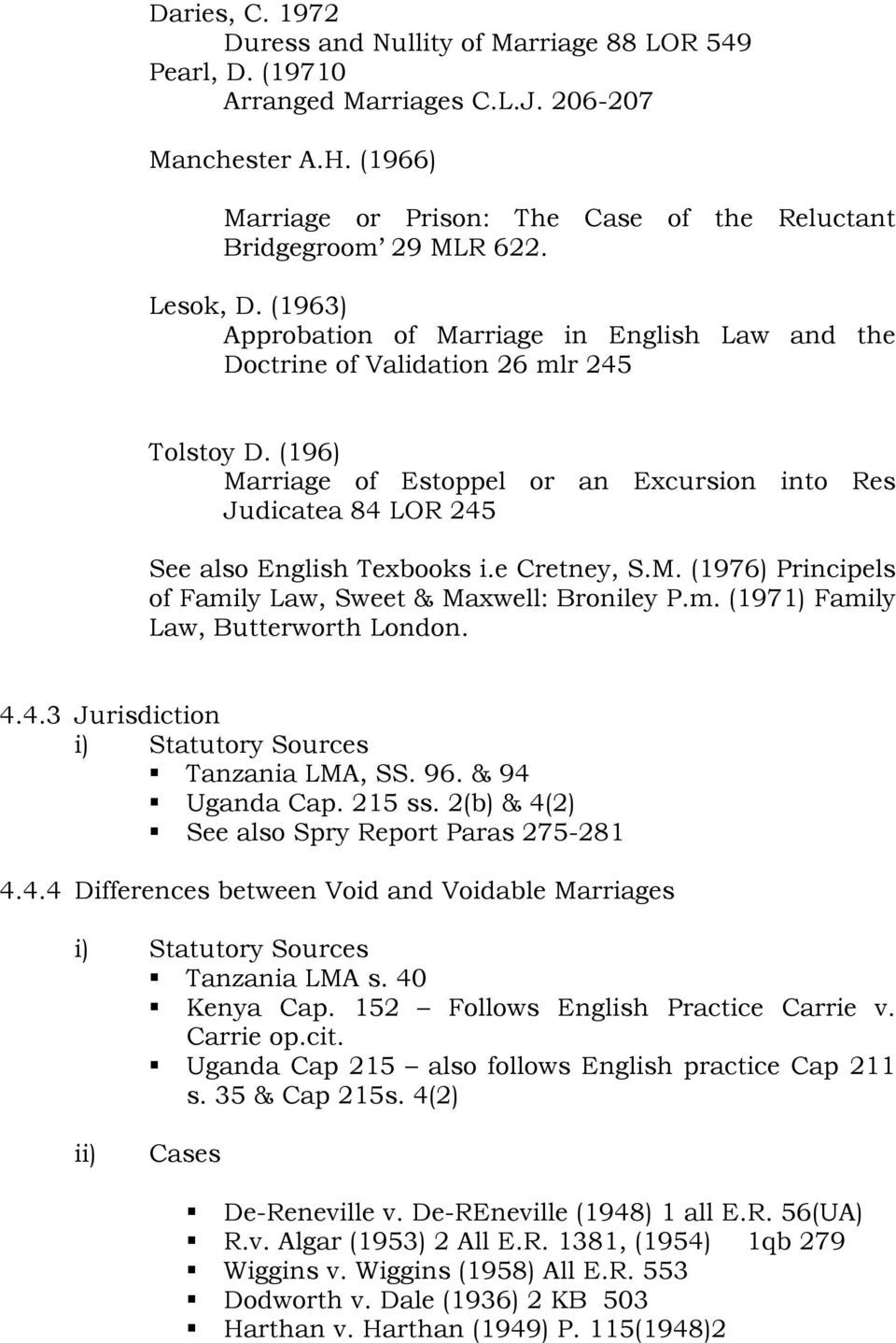 The open university of tanzania faculty of law olw 308 family law 196 marriage of estoppel or an excursion into res judicatea 84 lor 245 see platinumwayz