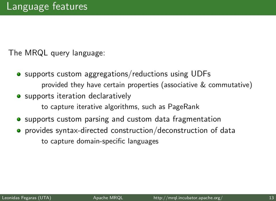 such as PageRank supports custom parsing and custom data fragmentation provides syntax-directed