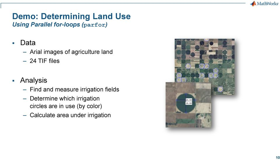 Find and measure irrigation fields Determine which irrigation