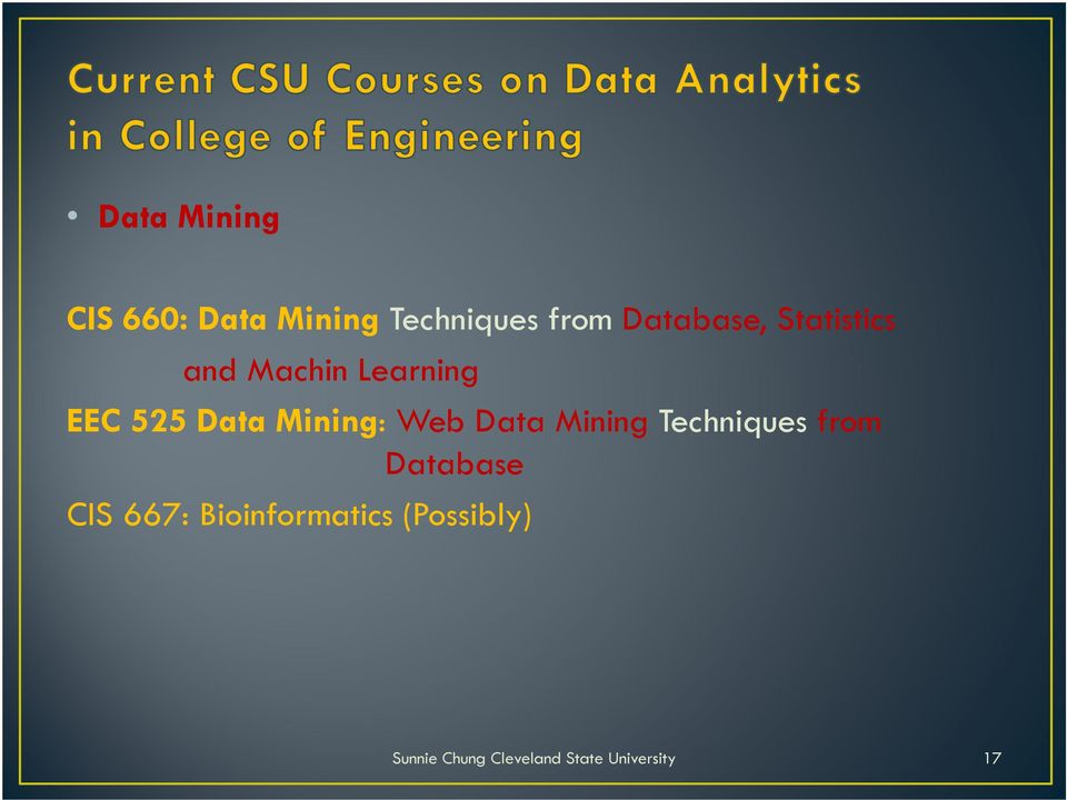EEC 525 Data Mining: Web Data Mining Techniques
