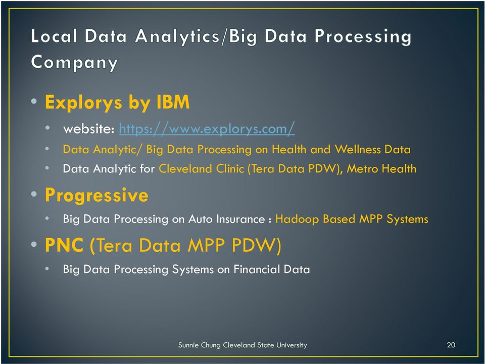 for Cleveland Clinic (Tera Data PDW), Metro Health Progressive Big Data