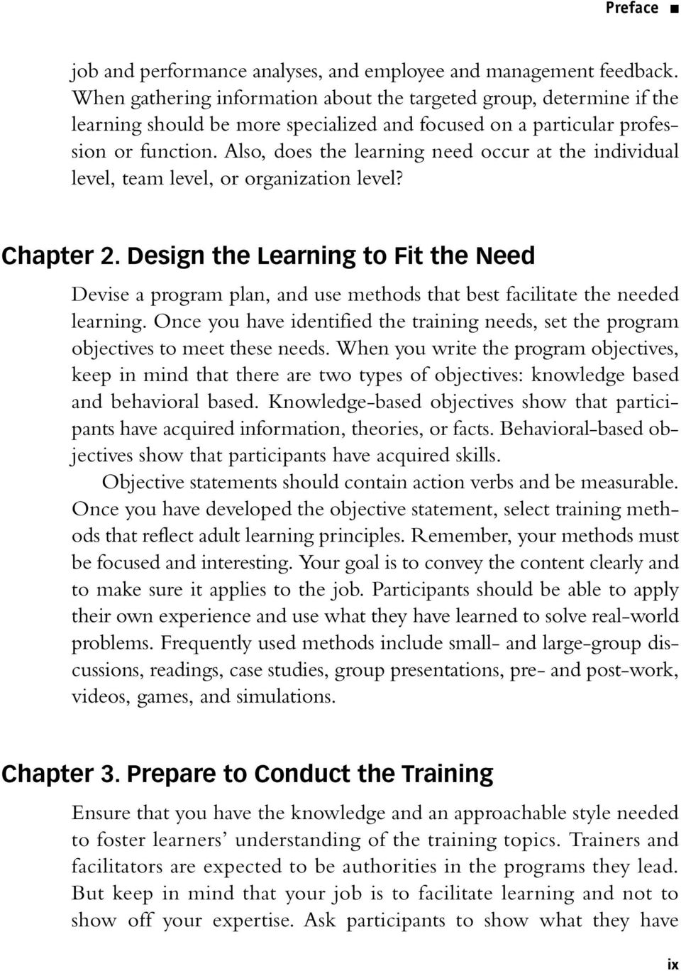 Also, does the learning need occur at the individual level, team level, or organization level? Chapter 2.