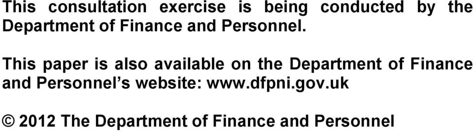 This paper is also available on the Department of Finance