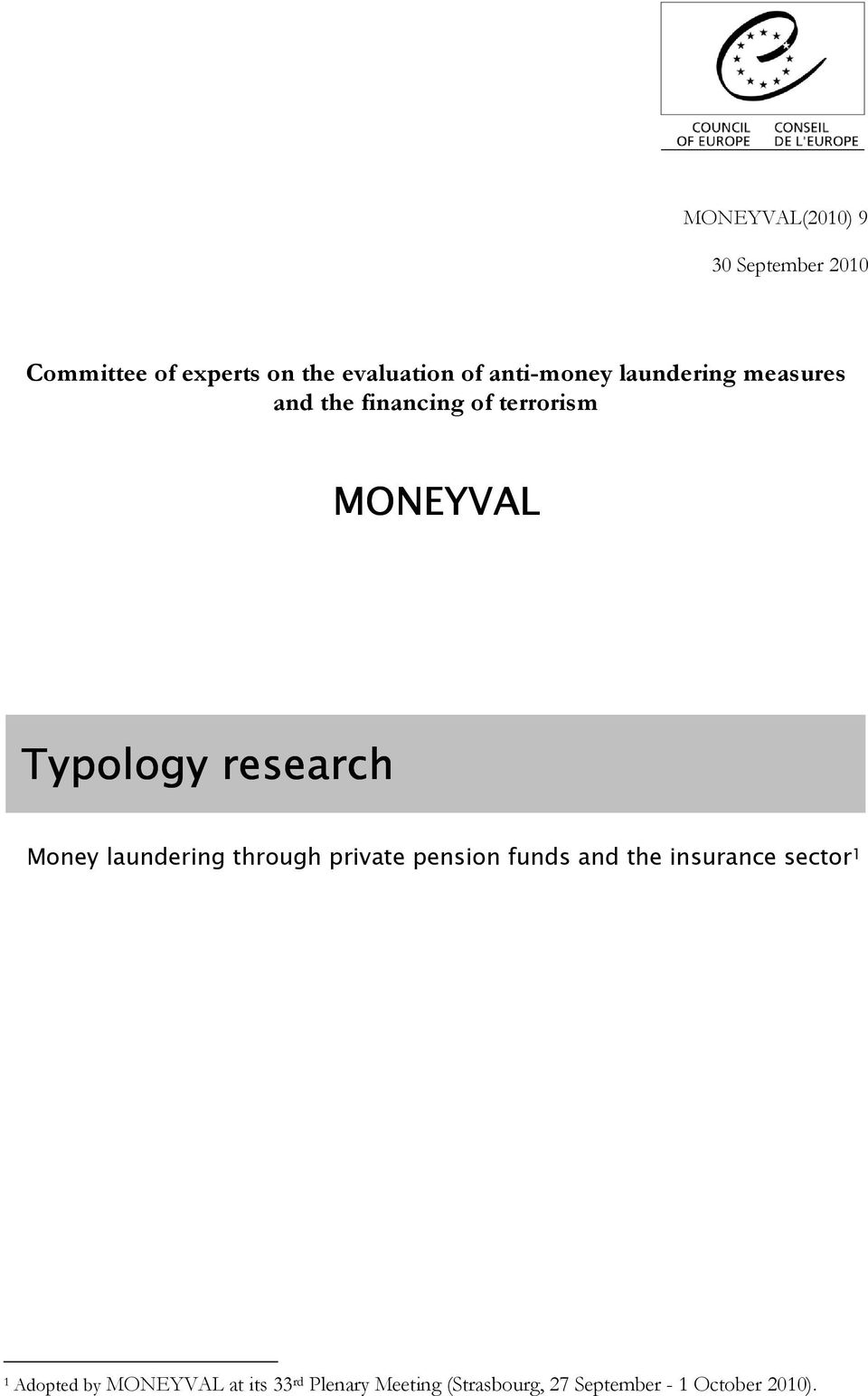 research Money laundering through private pension funds and the insurance sector 1
