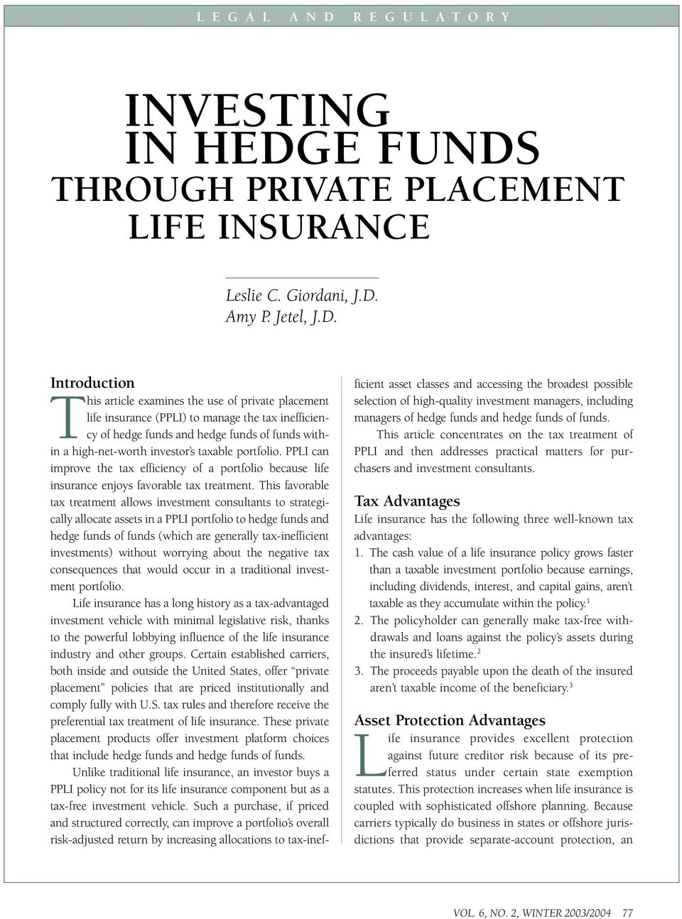 THROUGH PRIVATE PLACEMENT LIFE INSURANCE Leslie C. Giordani, J.D.