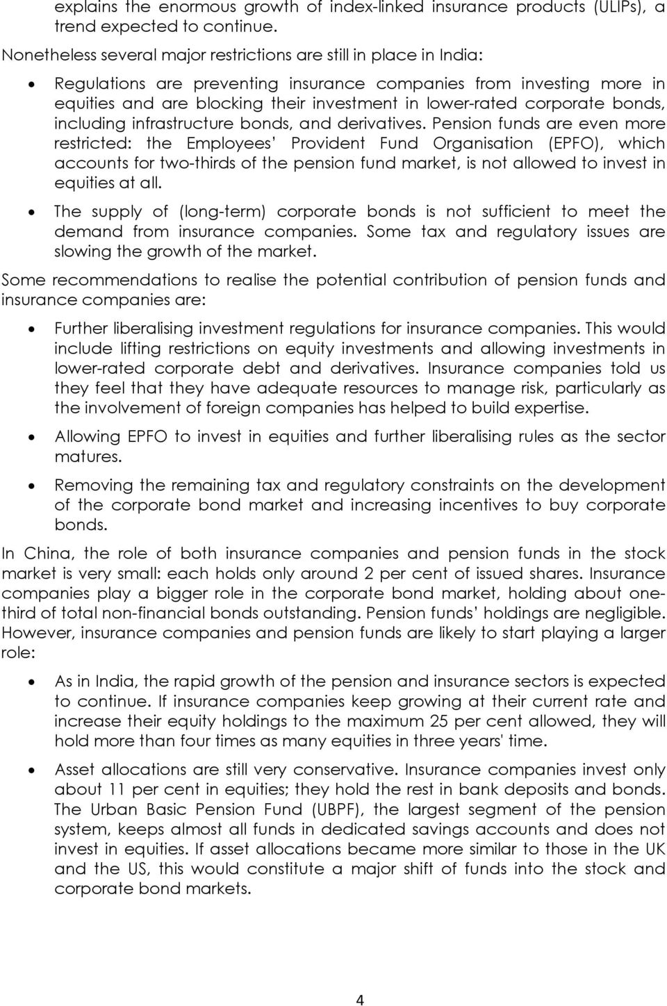 corporate bonds, including infrastructure bonds, and derivatives.