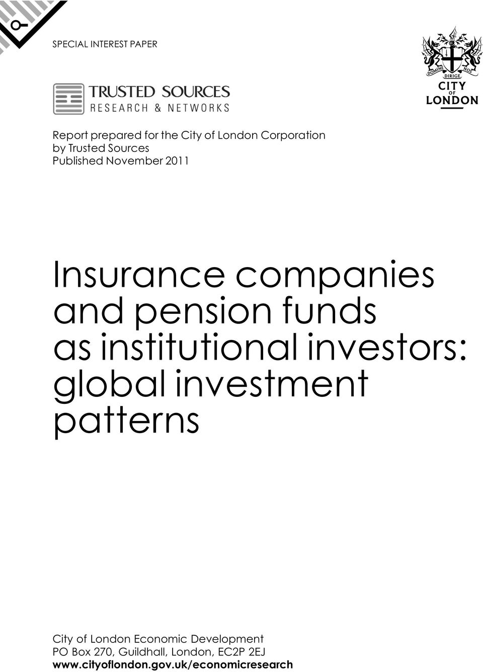 institutional investors: global investment patterns City of London Economic