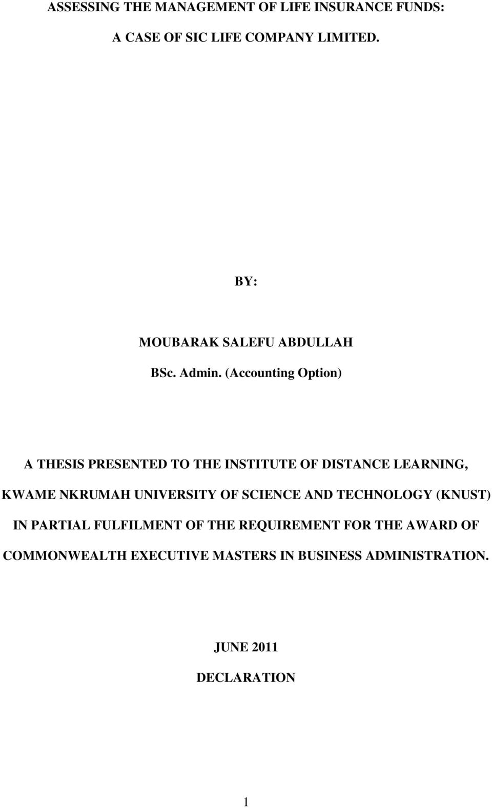 (Accounting Option) A THESIS PRESENTED TO THE INSTITUTE OF DISTANCE LEARNING, KWAME NKRUMAH