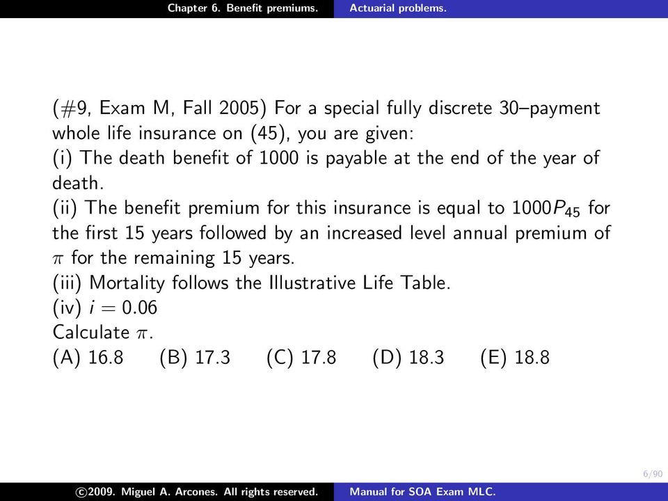 (ii) The benefit premium for this insurance is equal to 1000P 45 for the first 15 years followed by an increased level