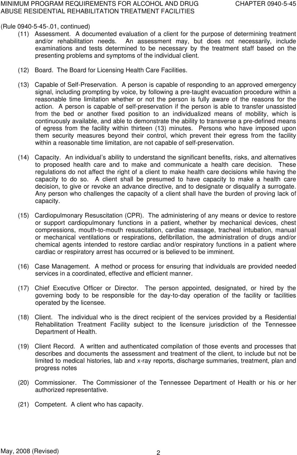 (12) Board. The Board for Licensing Health Care Facilities. (13) Capable of Self-Preservation.