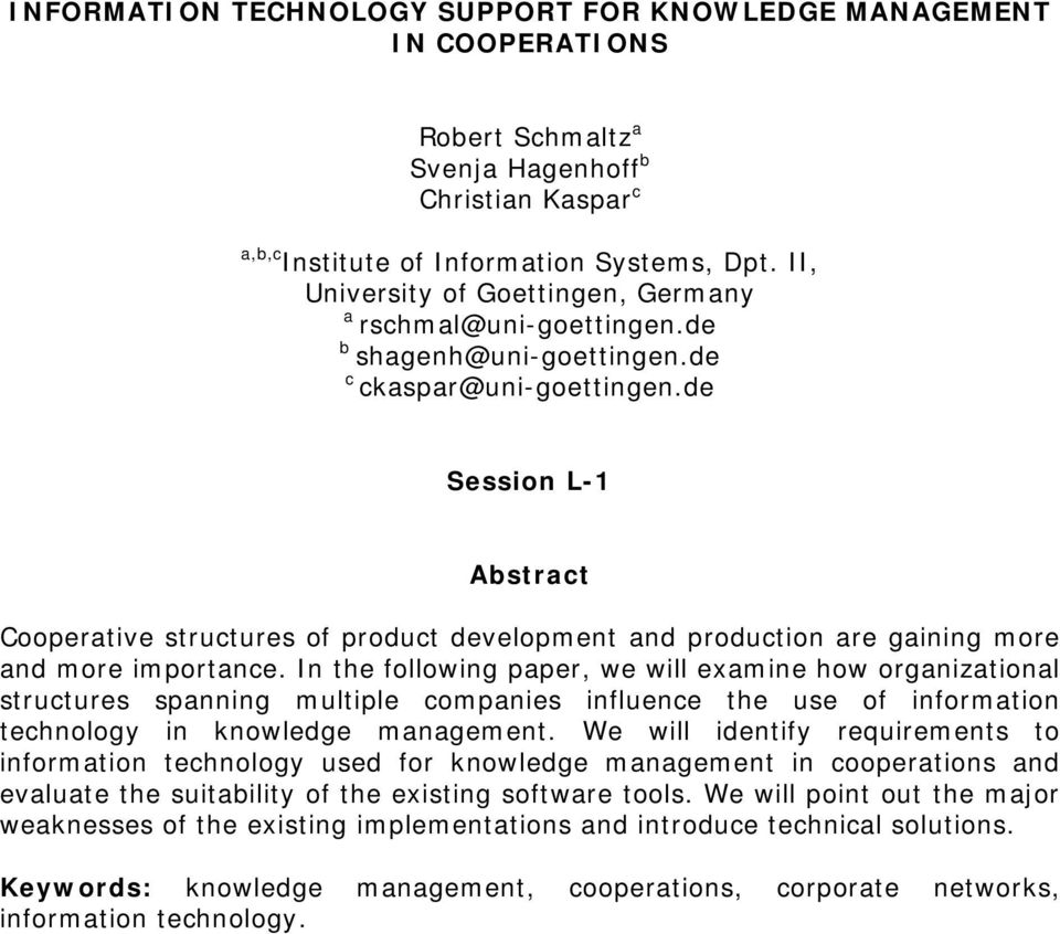 de Session L-1 Abstract Cooperative structures of product development and production are gaining more and more importance.