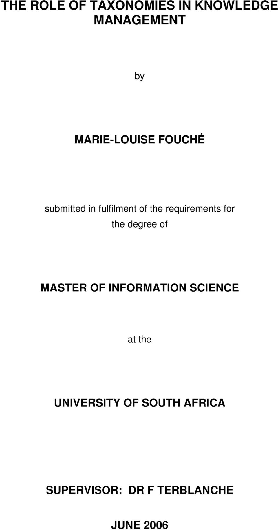 requirements for the degree of MASTER OF INFORMATION