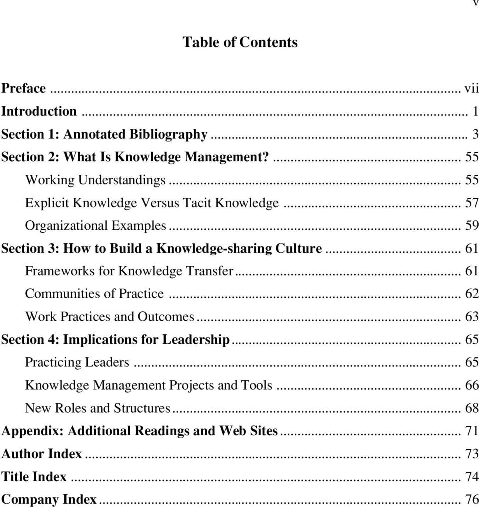 .. 61 Frameworks for Knowledge Transfer... 61 Communities of Practice... 62 Work Practices and Outcomes... 63 Section 4: Implications for Leadership.