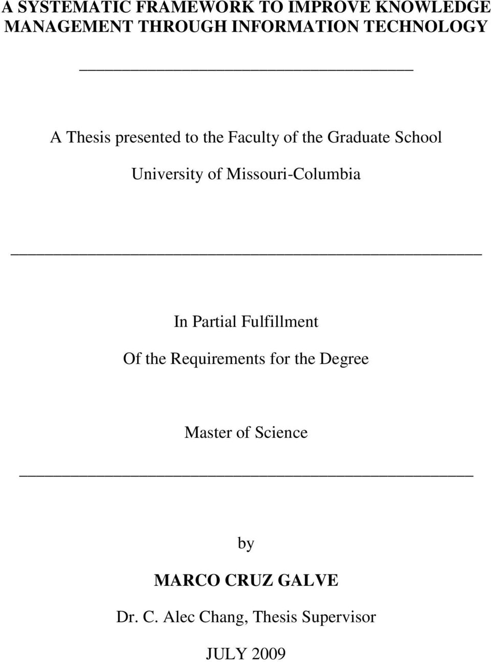 of Missouri-Columbia In Partial Fulfillment Of the Requirements for the Degree