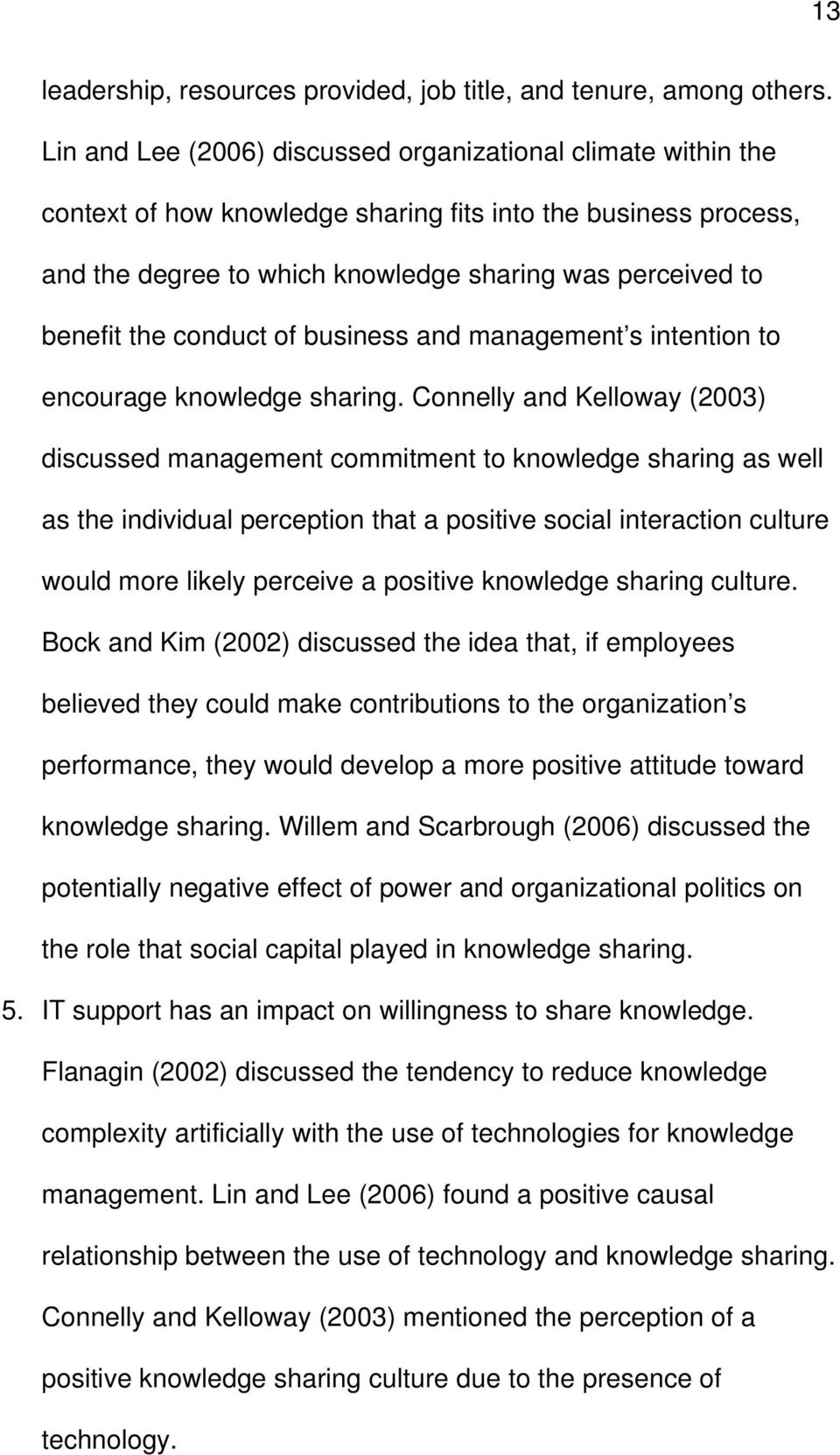 conduct of business and management s intention to encourage knowledge sharing.