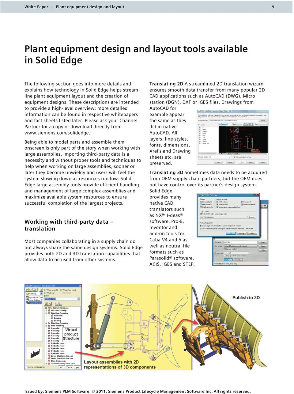 Please ask your Channel Partner for a copy or download directly from www.siemens.com/solidedge.
