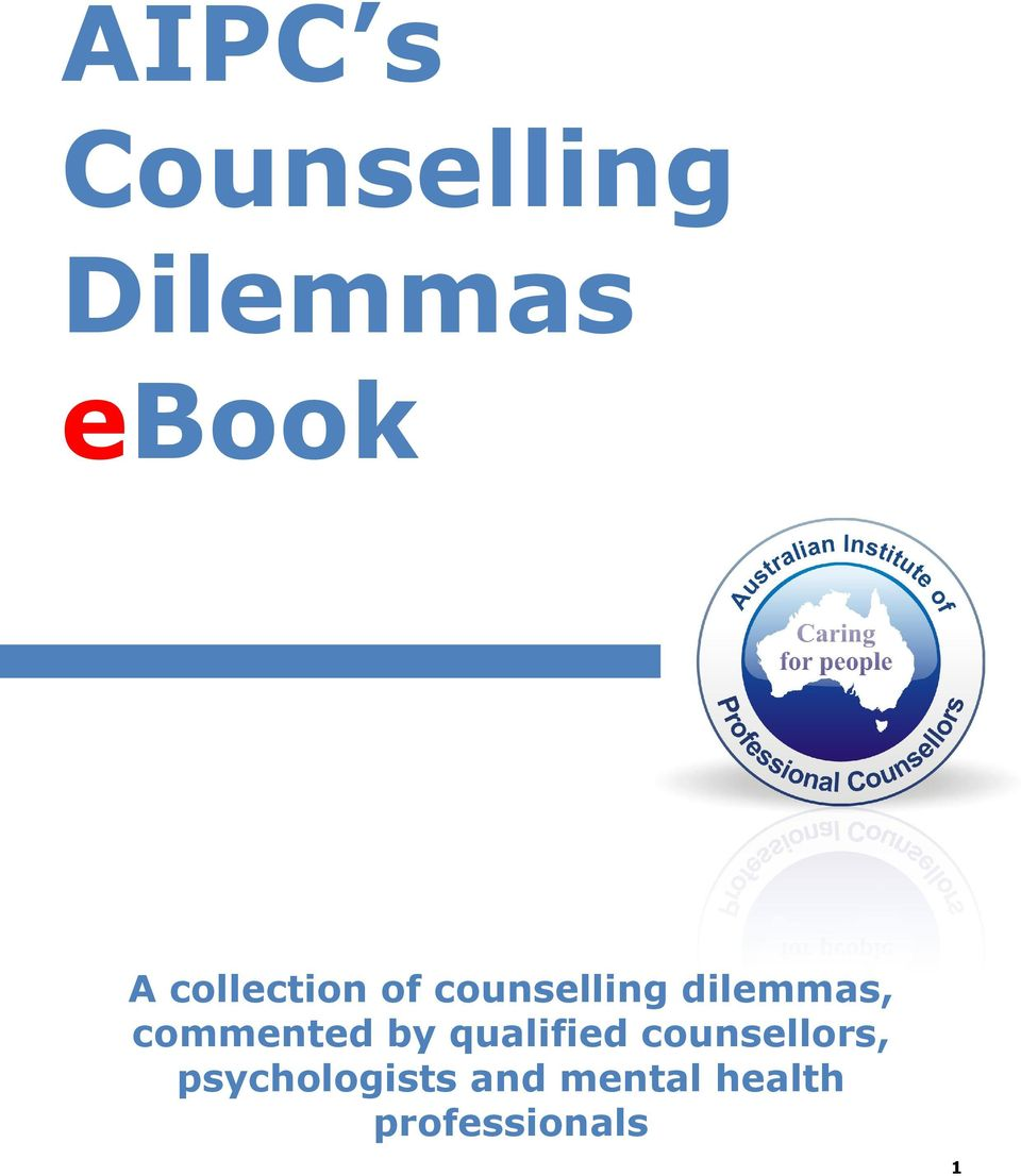 commented by qualified counsellors,