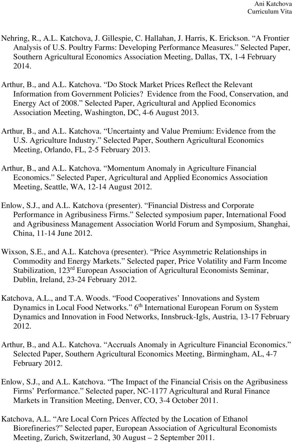 Do Stock Market Prices Reflect the Relevant Information from Government Policies? Evidence from the Food, Conservation, and Energy Act of 2008.