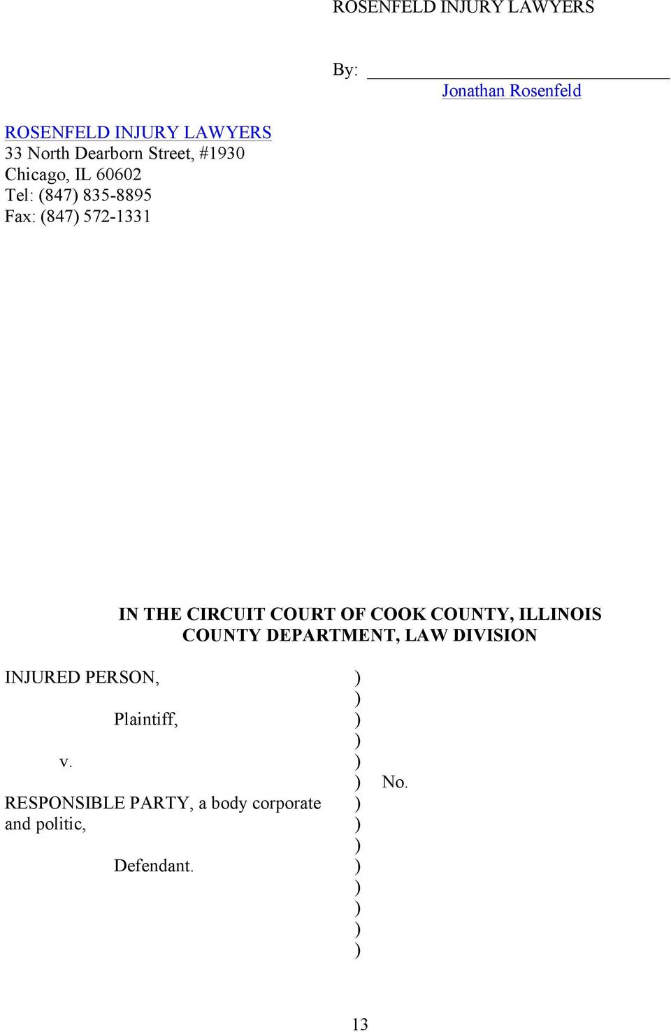 THE CIRCUIT COURT OF COOK COUNTY, ILLINOIS COUNTY DEPARTMENT, LAW DIVISION INJURED
