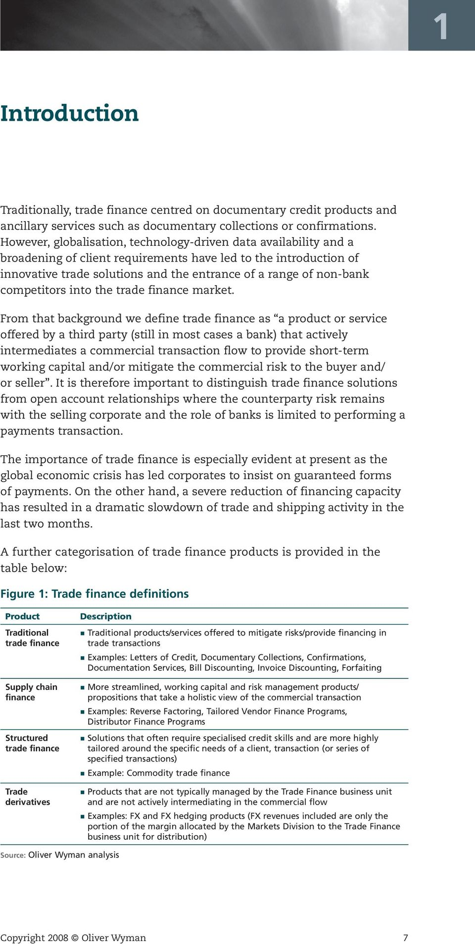 competitors into the trade finance market.