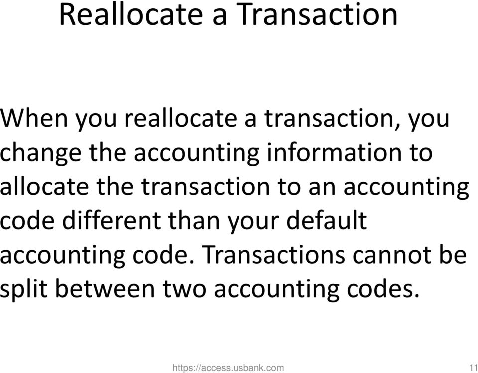 accounting code different than your default accounting code.