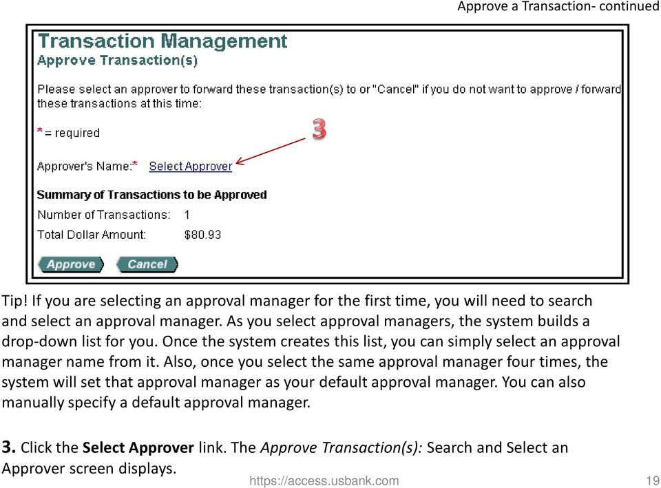 Once the system creates this list, you can simply select an approval manager name from it.