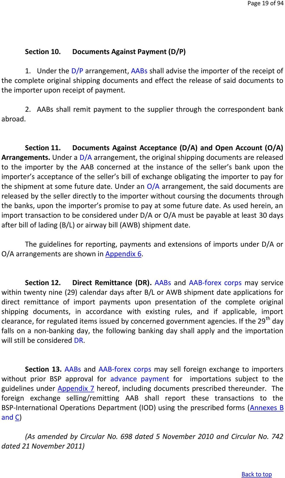 2. AABs shall remit payment to the supplier through the correspondent bank abroad. Section 11. Documents Against Acceptance (D/A) and Open Account (O/A) Arrangements.