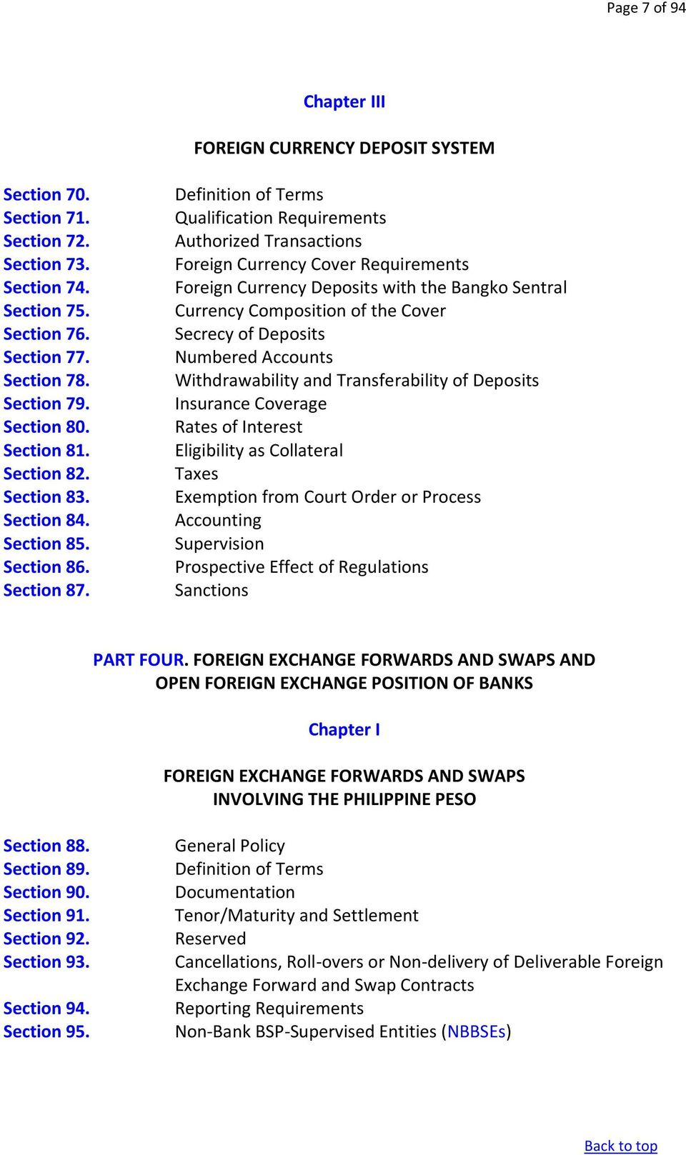 Definition of Terms Qualification Requirements Authorized Transactions Foreign Currency Cover Requirements Foreign Currency Deposits with the Bangko Sentral Currency Composition of the Cover Secrecy