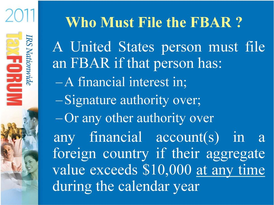 financial interest in; Signature authority over; Or any other authority