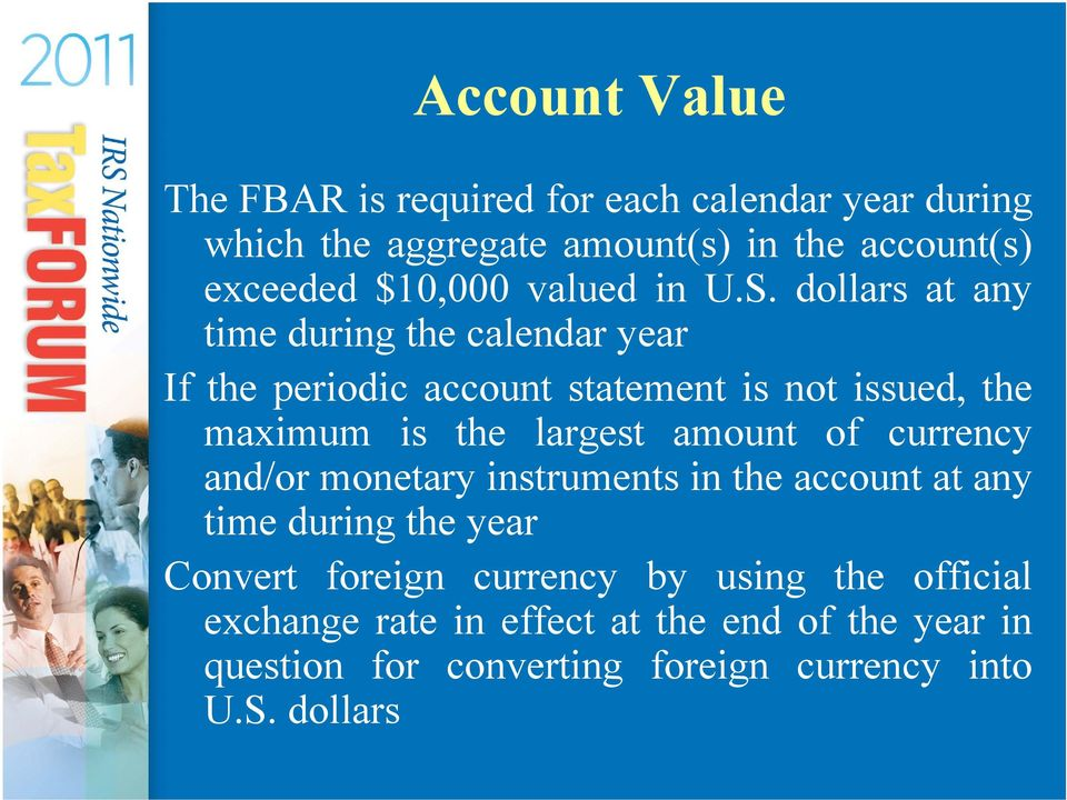 dollars at any time during the calendar year If the periodic account statement is not issued, the maximum is the largest amount