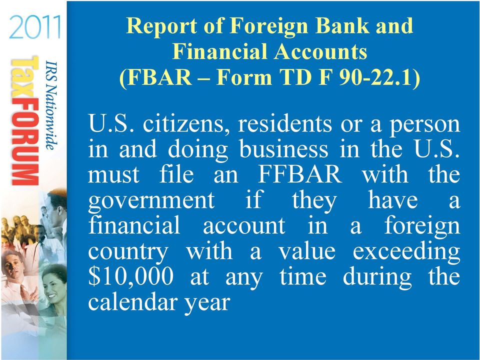 must file an FFBAR with the government if they have a financial account in