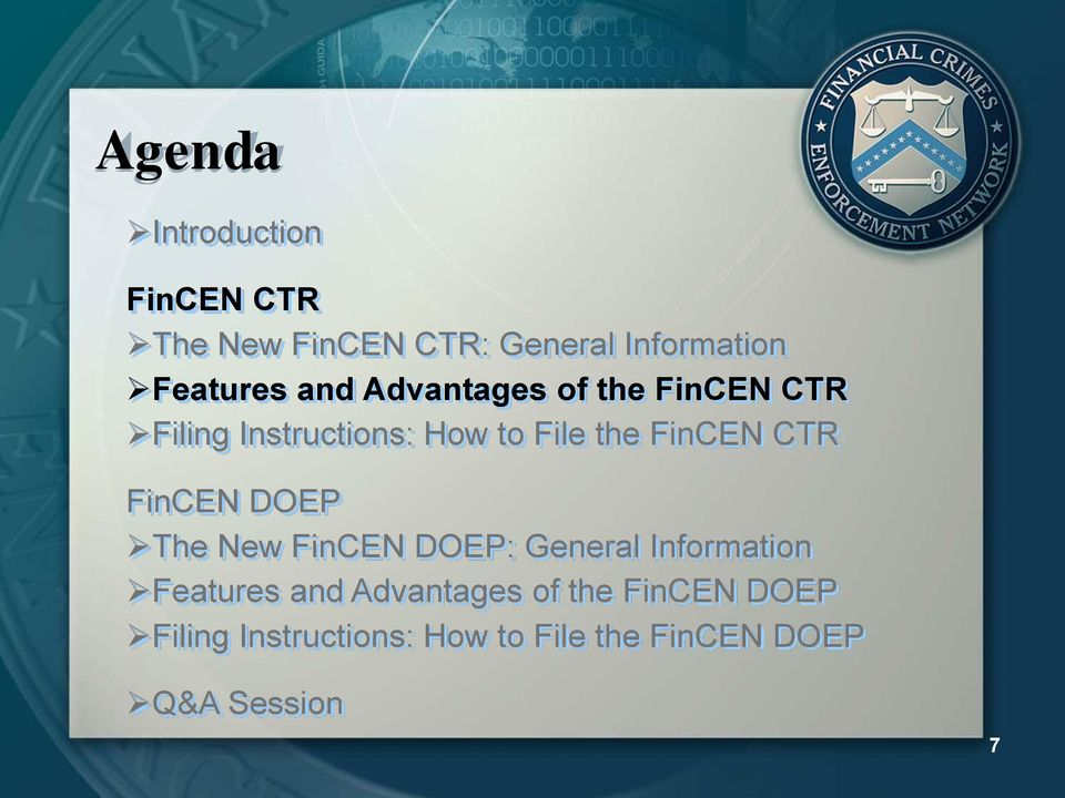 CTR FinCEN DOEP The New FinCEN DOEP: General Information Features and