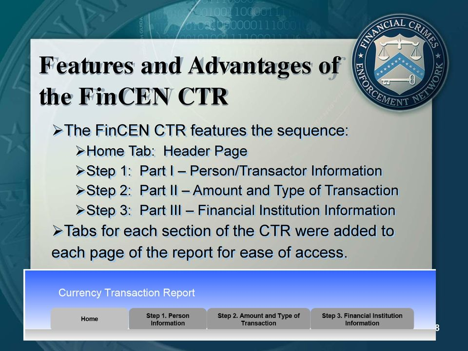 and Type of Transaction Step 3: Part III Financial Institution Information Tabs for