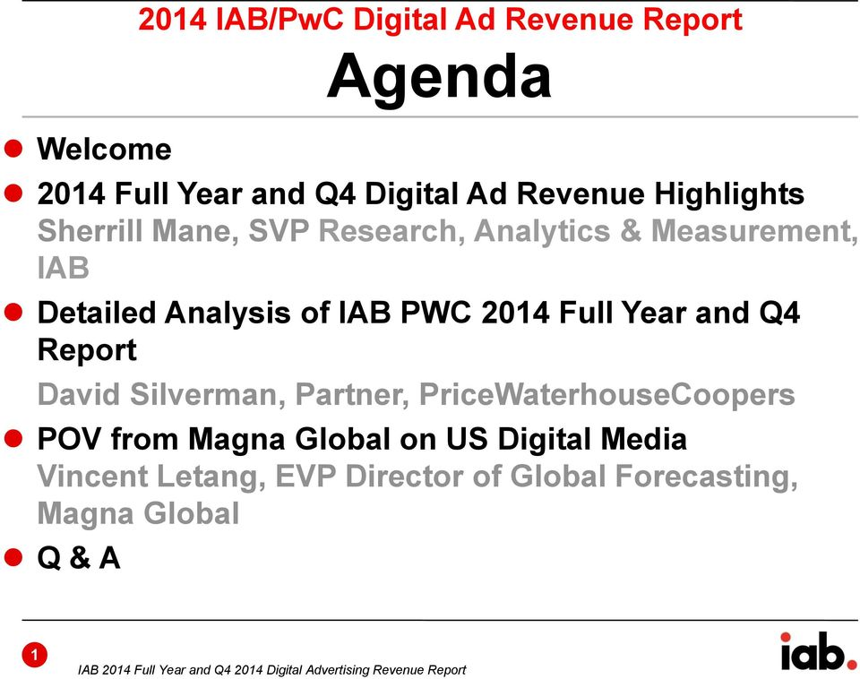 Report David Silverman, Partner, PriceWaterhouseCoopers POV from Magna Global on US Digital Media Vincent