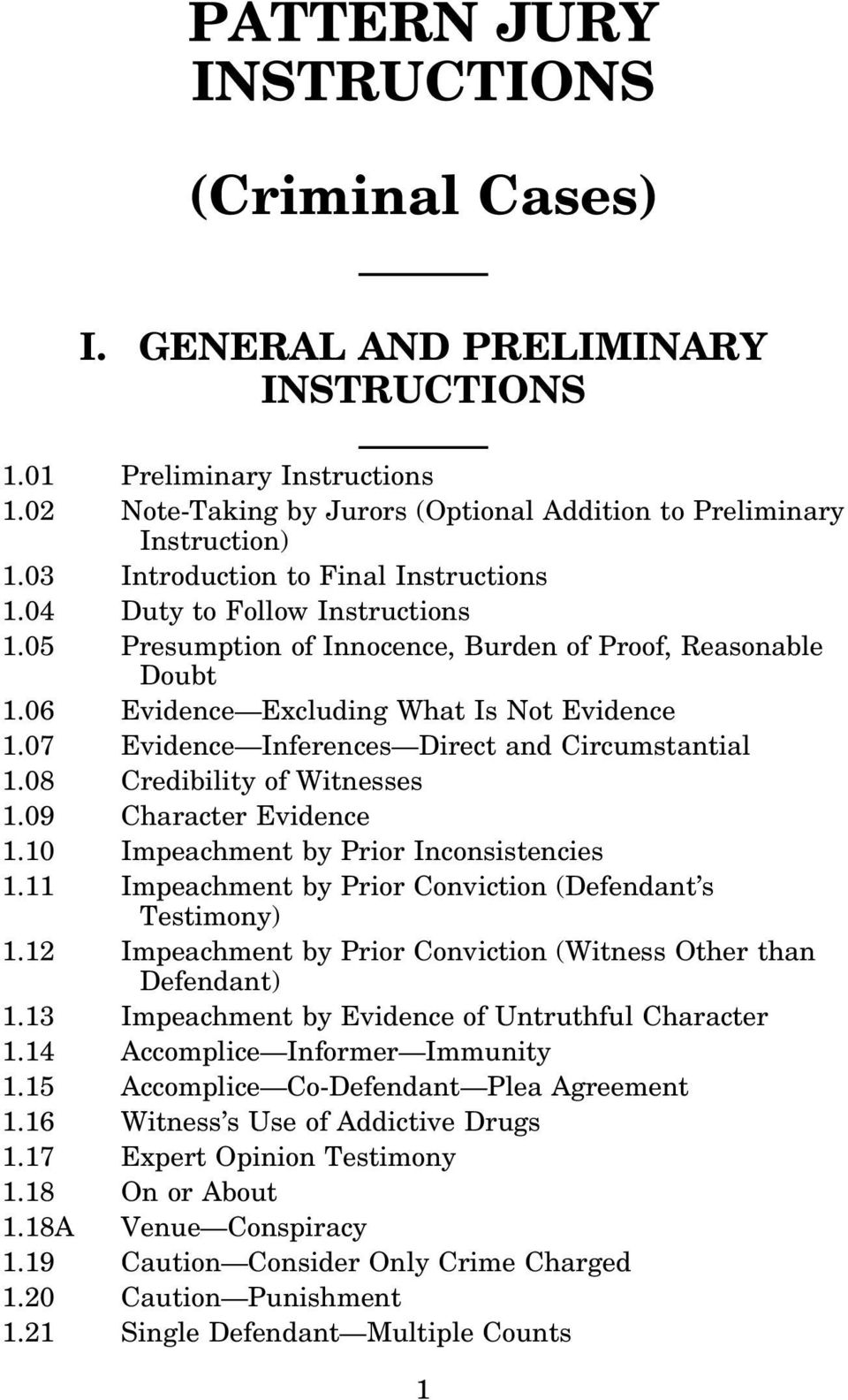 07 Evidence Inferences Direct and Circumstantial 1.08 Credibility of Witnesses 1.09 Character Evidence 1.10 Impeachment by Prior Inconsistencies 1.