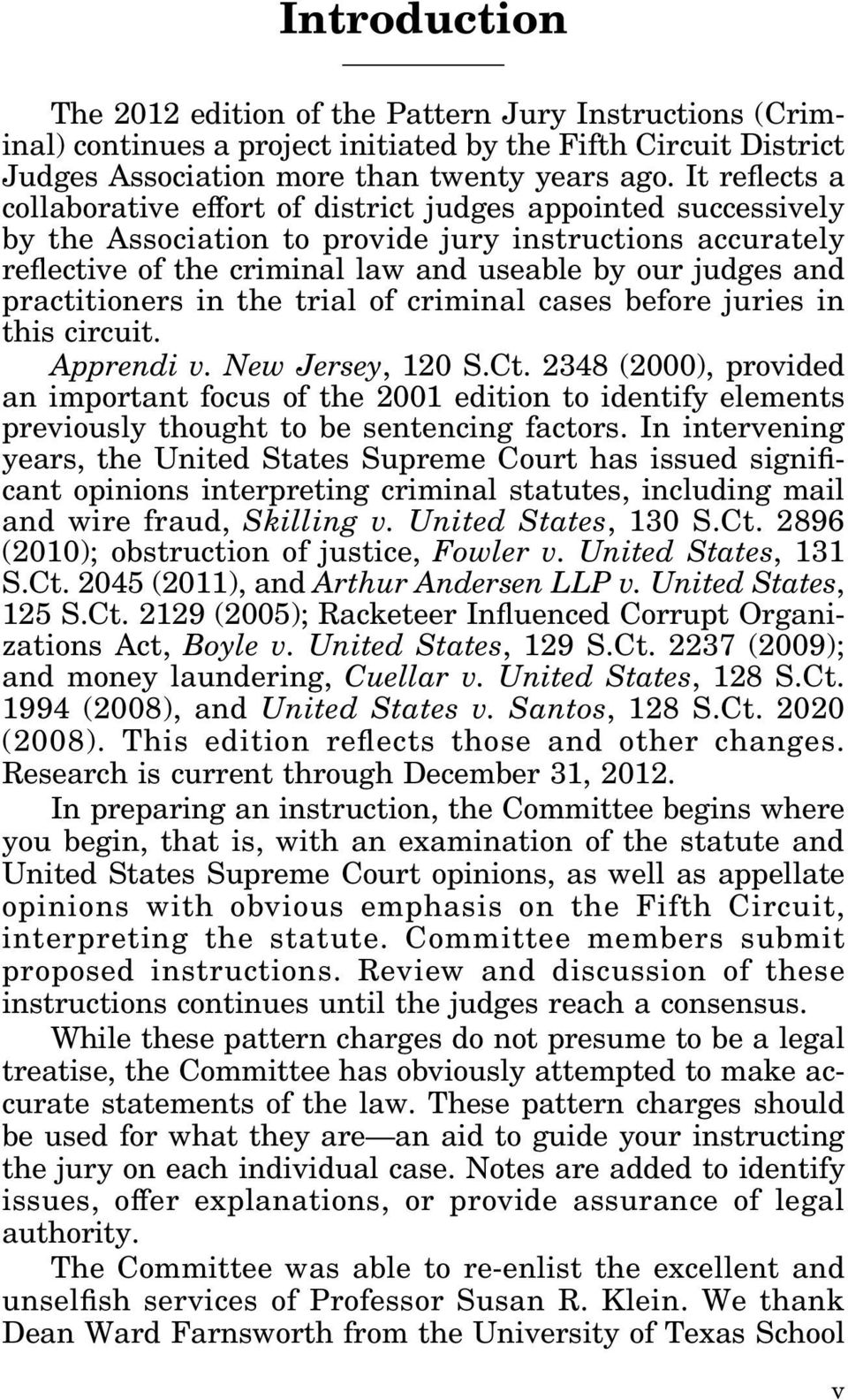 practitioners in the trial of criminal cases before juries in this circuit. Apprendi v. New Jersey, 120 S.Ct.