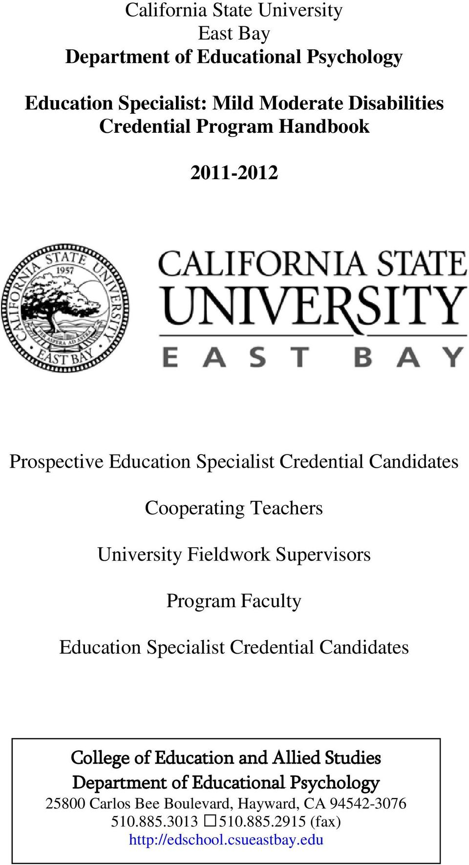 Fieldwork Supervisors Program Faculty Education Specialist Credential Candidates College of Education and Allied Studies