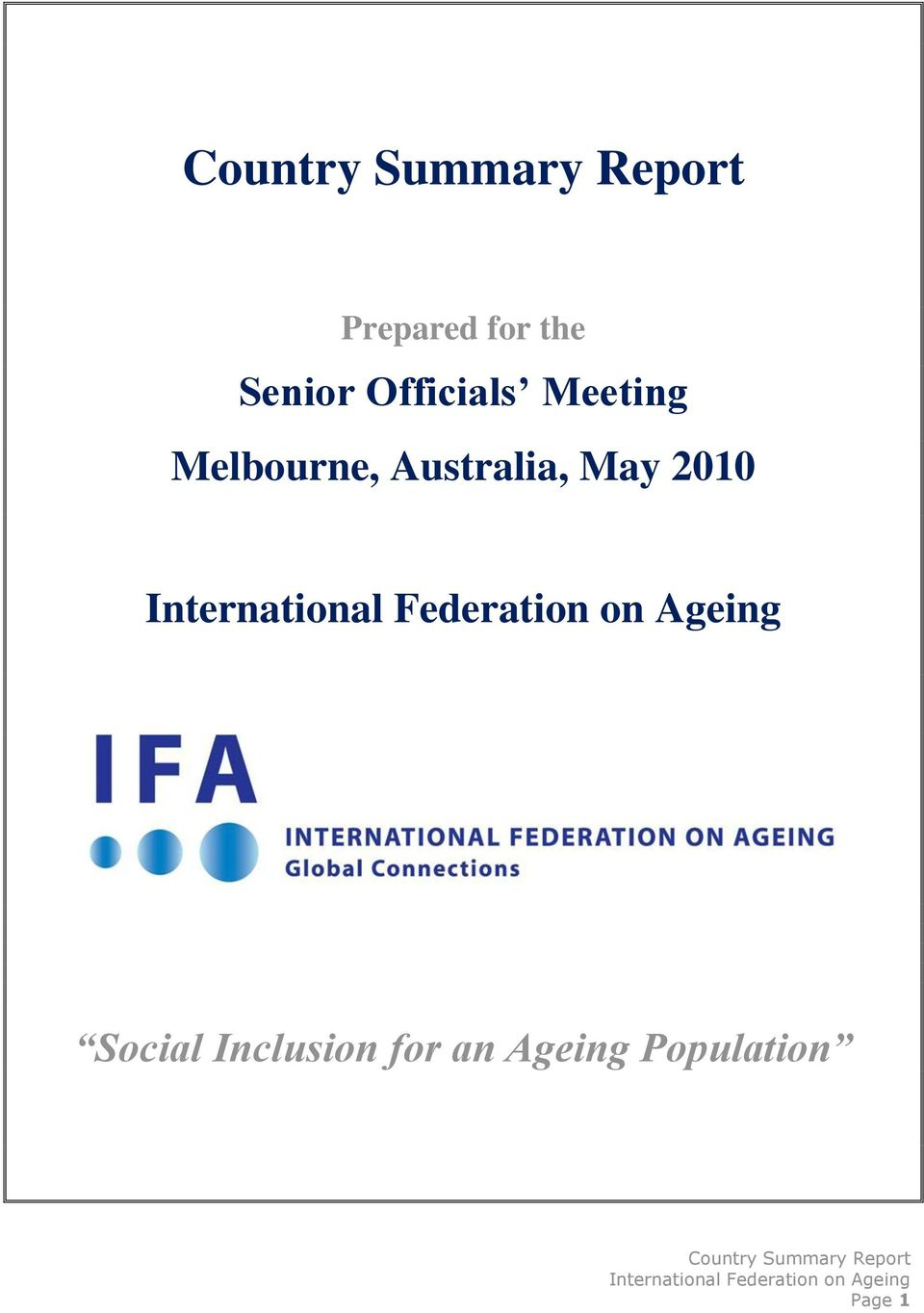 Australia, May 2010 Social Inclusion for