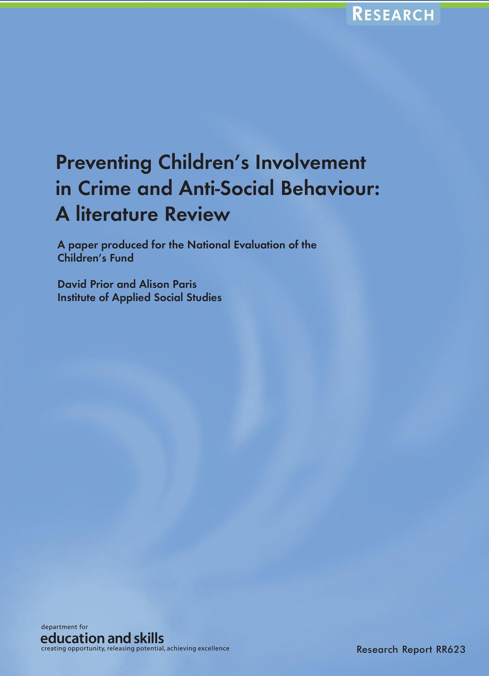 the National Evaluation of the Children s Fund David Prior and