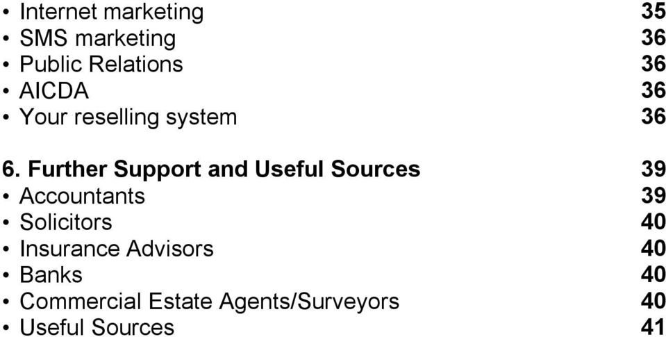 Further Support and Useful Sources Accountants Solicitors