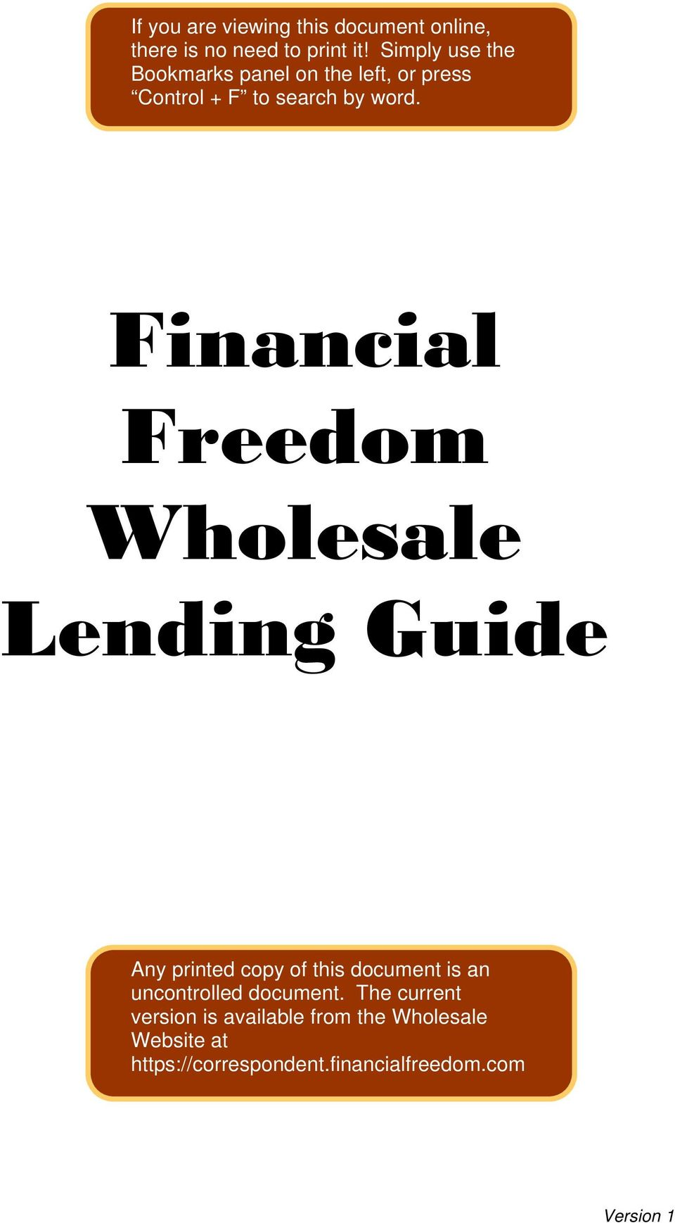 Financial Freedom Wholesale Lending Guide Any printed copy of this document is an