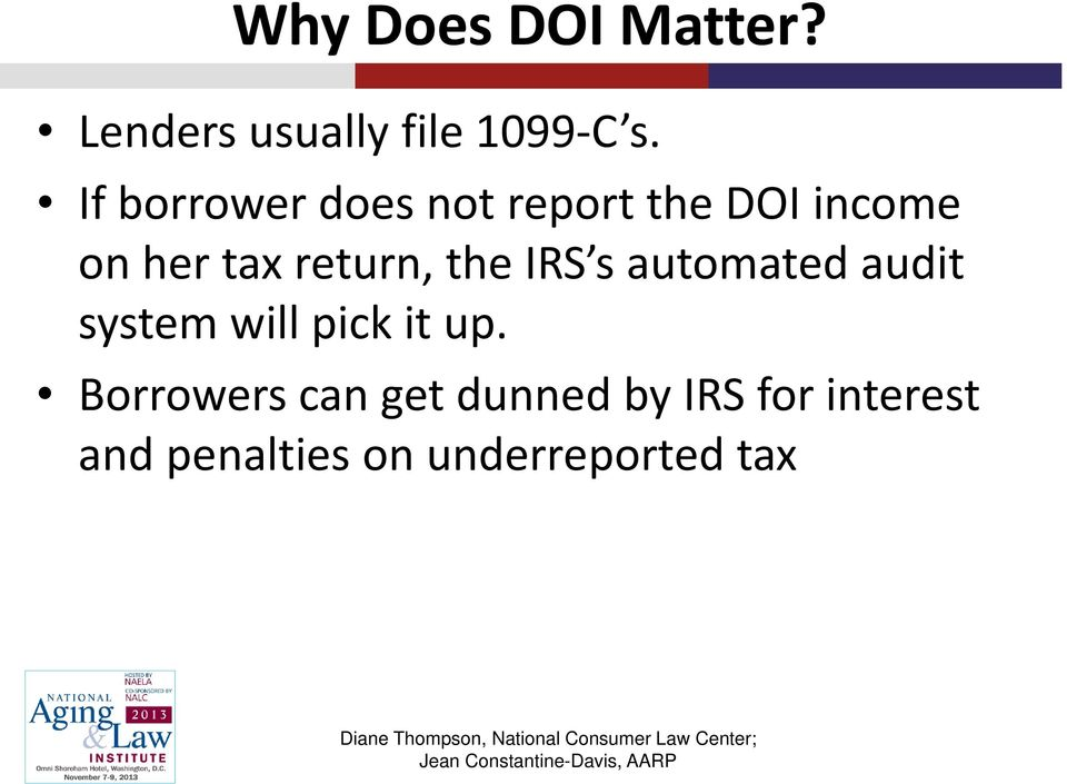 return, the IRS s automated audit system will pick it up.