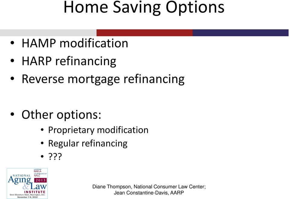 Reverse mortgage refinancing Other