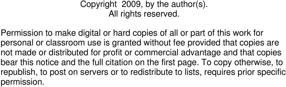 without fee provided that copies are not made or distributed for profit or commercial advantage and that copies