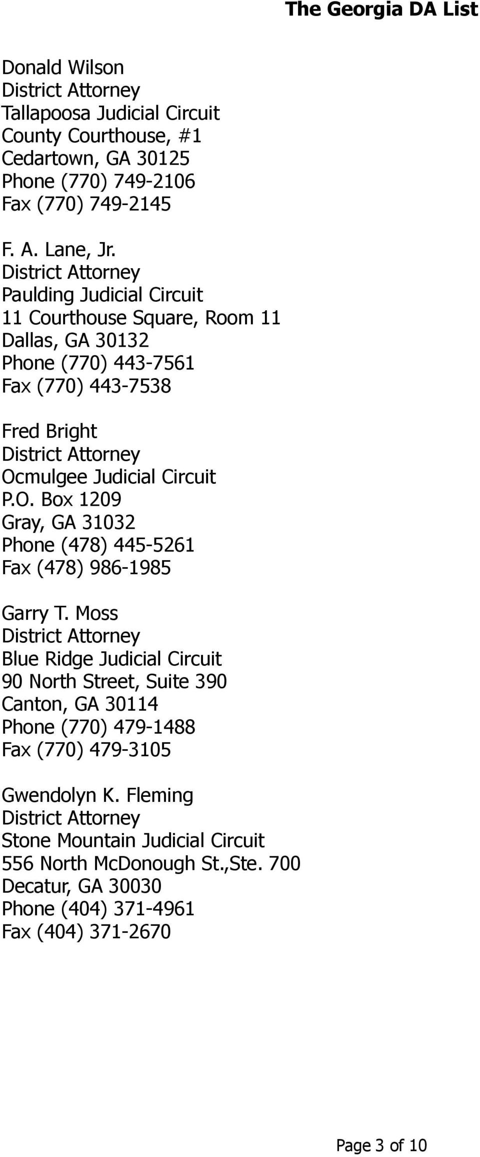 mulgee Judicial Circuit P.O. Box 1209 Gray, GA 31032 Phone (478) 445-5261 Fax (478) 986-1985 Garry T.