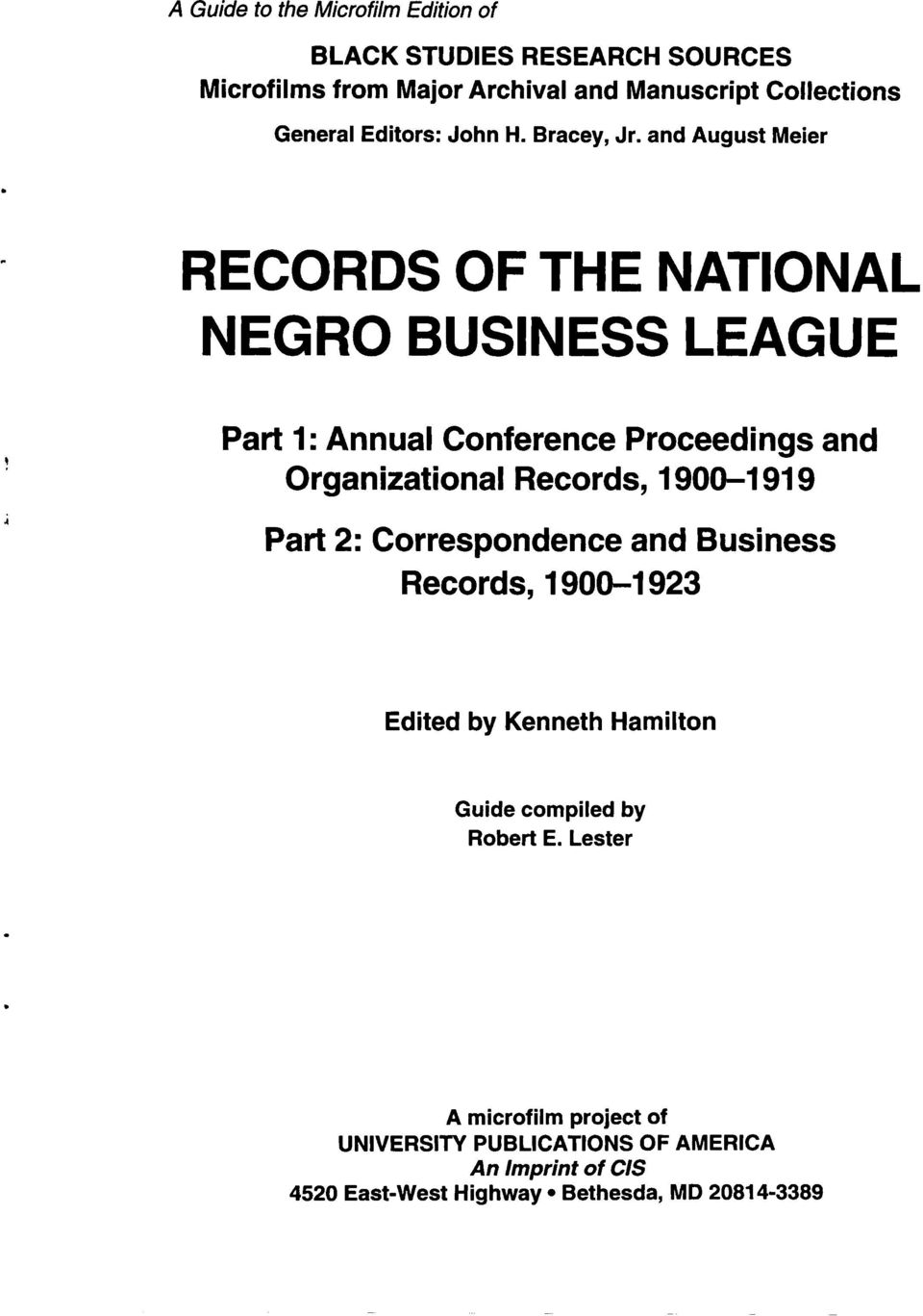 and August Meier RECORDS OF THE NATIONAL NEGRO BUSINESS LEAGUE Part 1: Annual Conference Proceedings and Organizational Records,